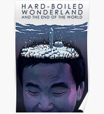 Hard-Boiled Wonderland And The End Of The World - Haruki Murakami Poster