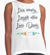 Live Simply, Laugh Often, Love Deeply Contrast Tank