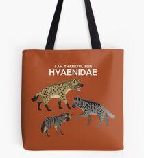 I Am Thankful For Hyaenidae Tote Bag