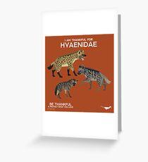 I Am Thankful For Hyaenidae Greeting Card