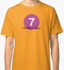 New York Raised Me / New York / 7 Train Classic T-Shirt
