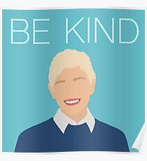 Ellen- BE KIND Poster
