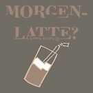 Morgen-Latte by NafetsNuarb