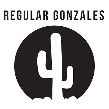 Regular Gonzales by becktacular