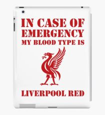In Case Of Emergency, My Blood Type Is Liverpool Red iPad Case/Skin