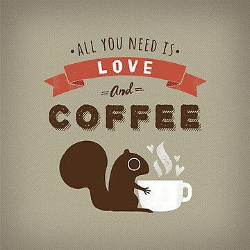 Alles was du brauchst ist Liebe und Kaffee von ShortCoffee