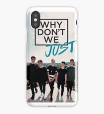 Why dont We Just Merch  iPhone Case/Skin