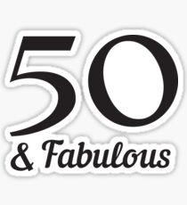 50 & Fabulous Sticker