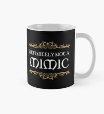 Definitely not a Mimic Dungeons Crawler and Dragons Slayer Inspired Mug