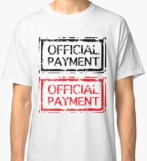 Official Payment Classic T-Shirt