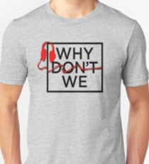 why dont  we  log T-Shirt