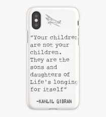 """""""Your children are not your children. They are the sons and daughters of Life's longing for itself""""  iPhone Case/Skin"""