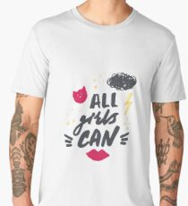 Hand drawn lettering with red lipstick kiss, lightning and stars. All girls can. Men's Premium T-Shirt