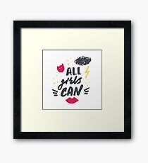 Hand drawn lettering with red lipstick kiss, lightning and stars. All girls can. Framed Print