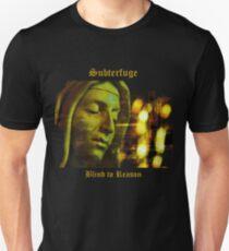 Subterfuge - Blind to Reason - album artwork Unisex T-Shirt