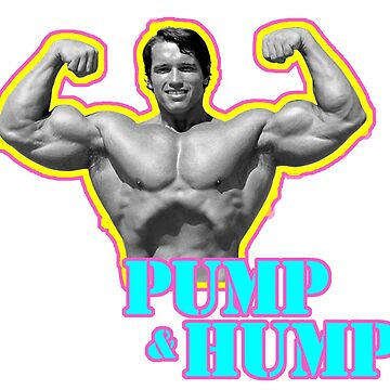 Pump And Hump by isaiahmaibam13