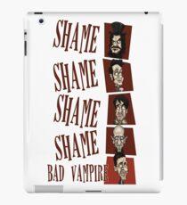 Shame! Bad Vampire! iPad Case/Skin