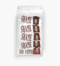 Shame! Bad Vampire! Duvet Cover