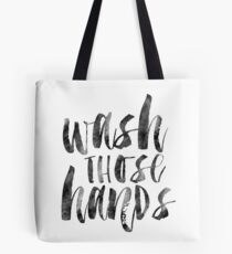WASH THOSE HANDS,Bathroom Decor,Bathroom Sign,Baby Print,Nursery Decor,Wash Your Hands,Typography Print Tote Bag