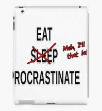 Procrastinate No Sleep iPad Case/Skin