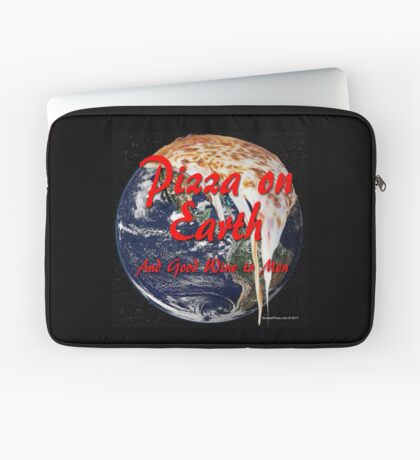 Pizza On Earth Laptop Sleeve