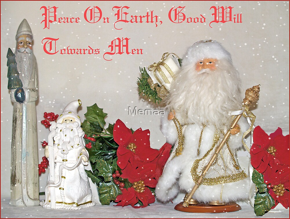 Peace On Earth Good Will by Memaa
