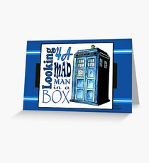 Looking 4A Mad Man In A Box v.2 Greeting Card