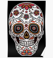 Day of the Dead Mexican Sugar Skull Poster