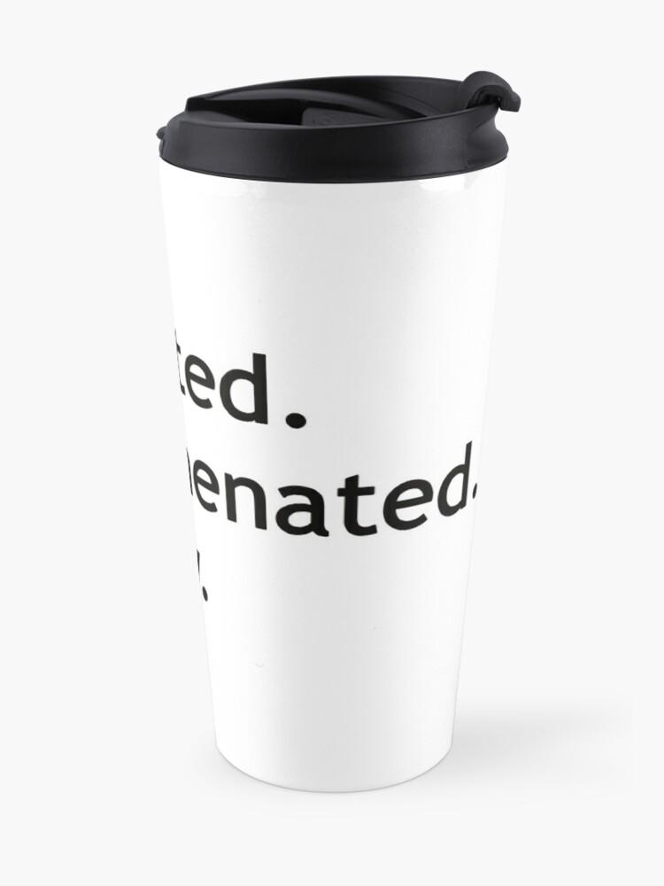 Alternate view of Hyphenated Non-hyphenated. The irony. Travel Mug