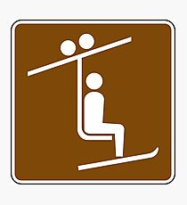 Chairlift Sign Photographic Print