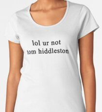 Camiseta premium para mujer Jajaja no Tom Hiddleston {FULL}