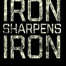 Iron Sharpens Iron by Josh B
