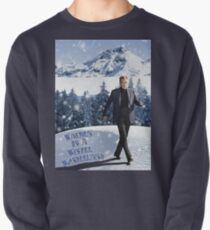 Walken In A Winter Wonderland Pullover Sweatshirt