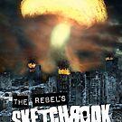 The Rebel's Sketchbook by Rupert-Dreyfus