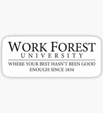 Work Forest Sticker