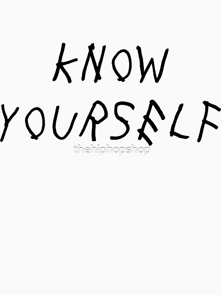 Know Yourself by thehiphopshop