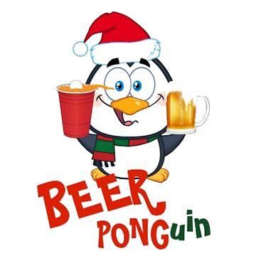 Funny Beer Pong Penguin Christmas Item - Ponguin by Cartoonistlg