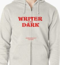 writer in the dark Zipped Hoodie