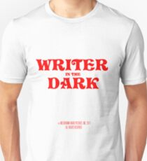 writer in the dark Unisex T-Shirt