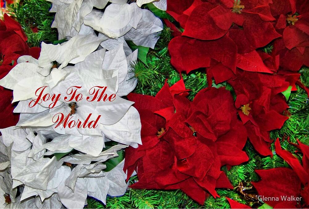 Joy To The World by Glenna Walker