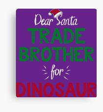 Kids Trade With Santa Fun Christmas Dinosaur Gift Canvas Print