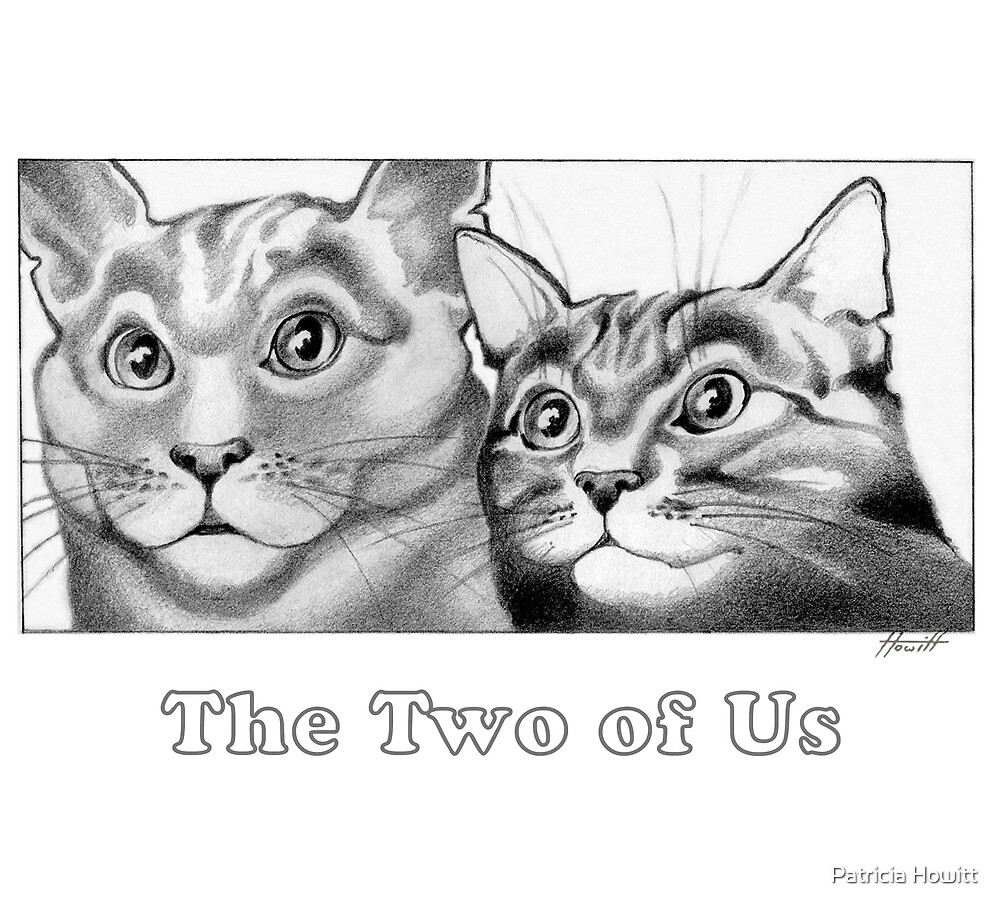 Cats - The Two of Us by Patricia Howitt