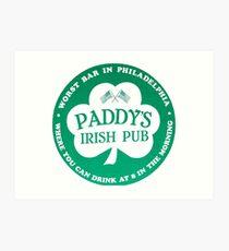 Paddy's Pub Der beste Ort zum Hangout Kunstdruck