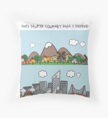 This Stupid Country Throw Pillow