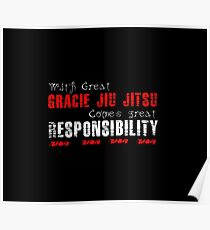 With great Gracie Jiu Jitsu comes great responsibility Poster