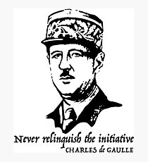 Charles de Gaulle quote Photographic Print