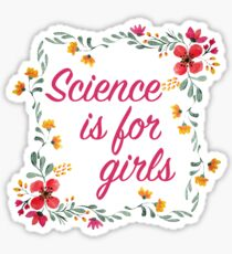 Science is for girls Flower wreath | Feminism Quote Sticker