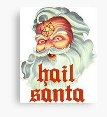 Hail Santa Canvas Print