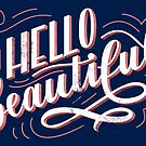 Hello Beautiful by Susann Hoffmann