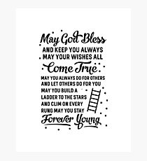 May You Stay Forever Young Photographic Print